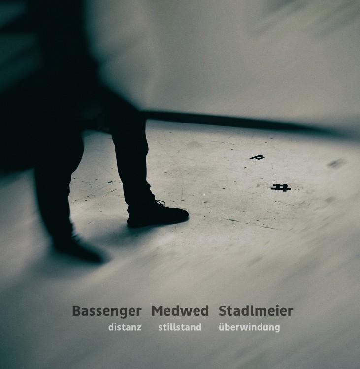 Bassenger Medwed Stadlmeier distanz stillstand überwindung cover front