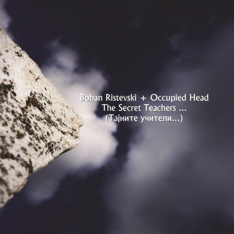 Boban Ristevski + Occupied Head The Secret Teachers cover front