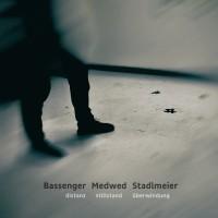 Bassenger Medwed Stadlmeier distanz stillstand überwindung