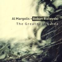 Al Margolis + Boban Ristevski The Greatness Guide