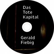 Das Tote Kapital & Gerald Fiebig Das Tote Kapital & Gerald Fiebig Inlay